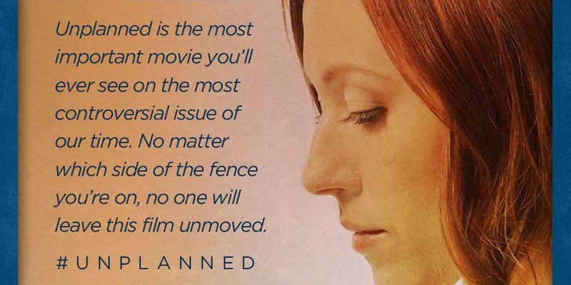UNPLANNED Movie Preview-Thurs. March 28