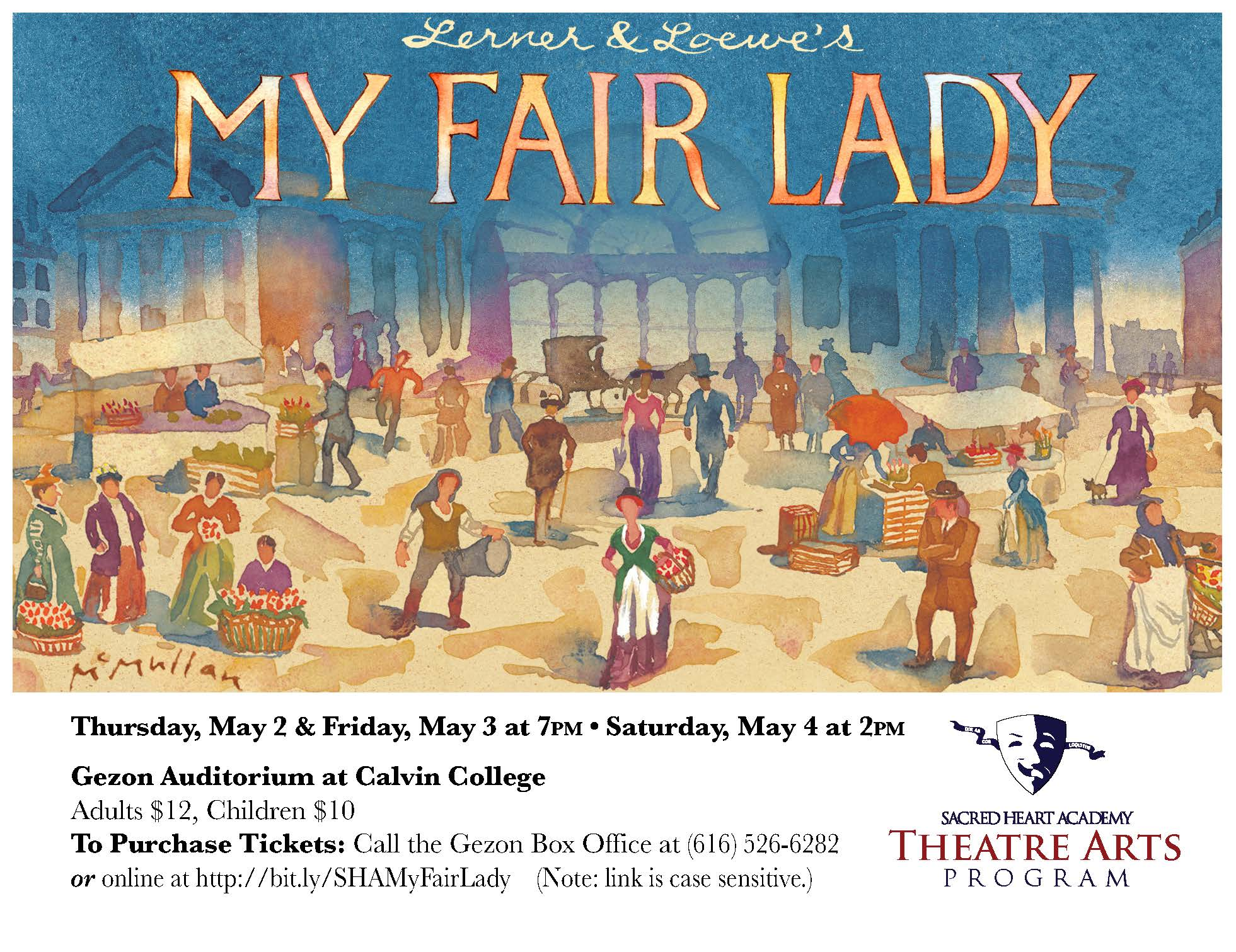 Academy presents: My Fair Lady at Gezon Auditorium