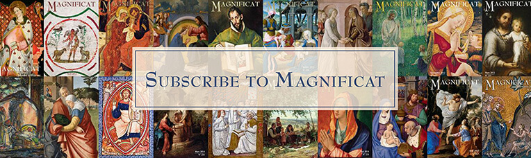 LAST CHANCE TO SUBSCRIBE TO THE MAGNIFICAT MAGAZINE