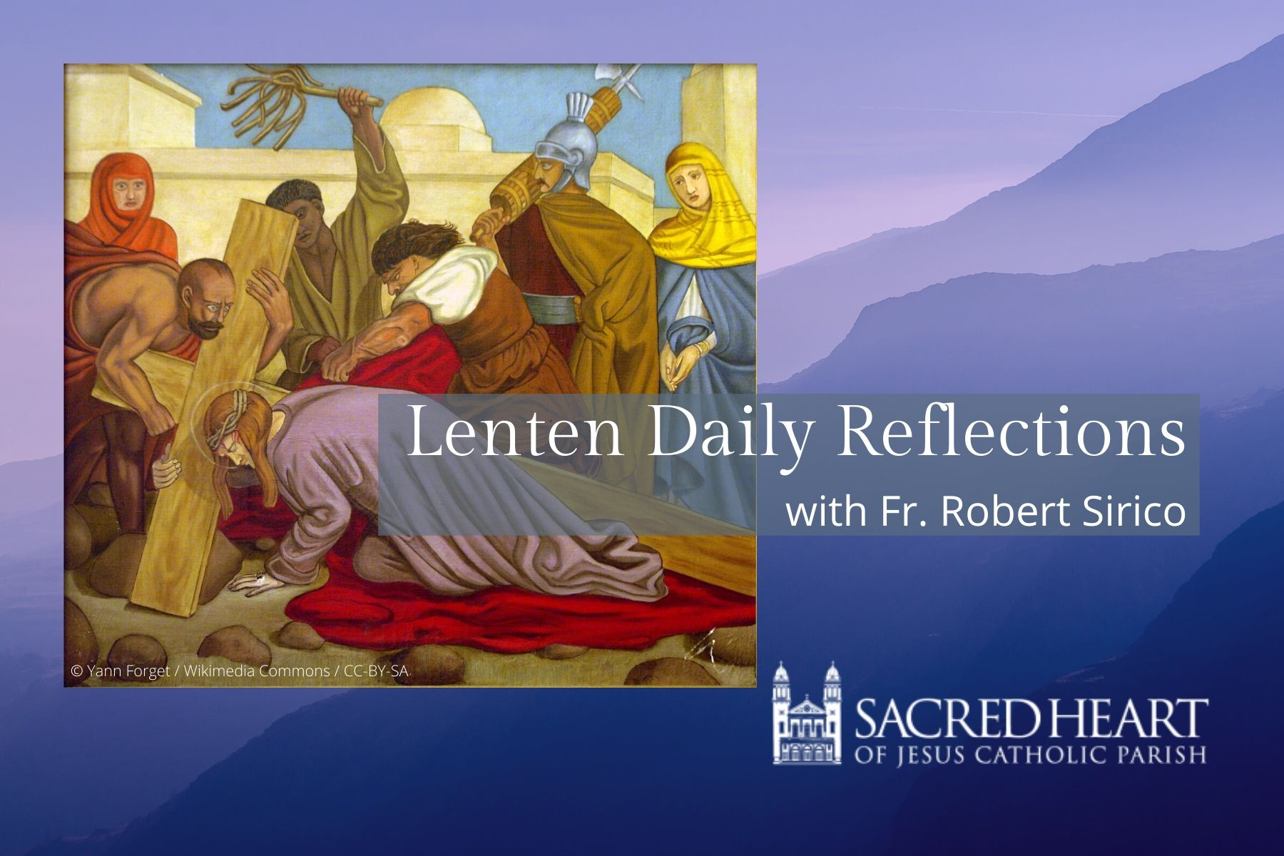 Lenten Daily Reflections and Prayer – Father Robert Sirico, Sacred Heart Parish GR