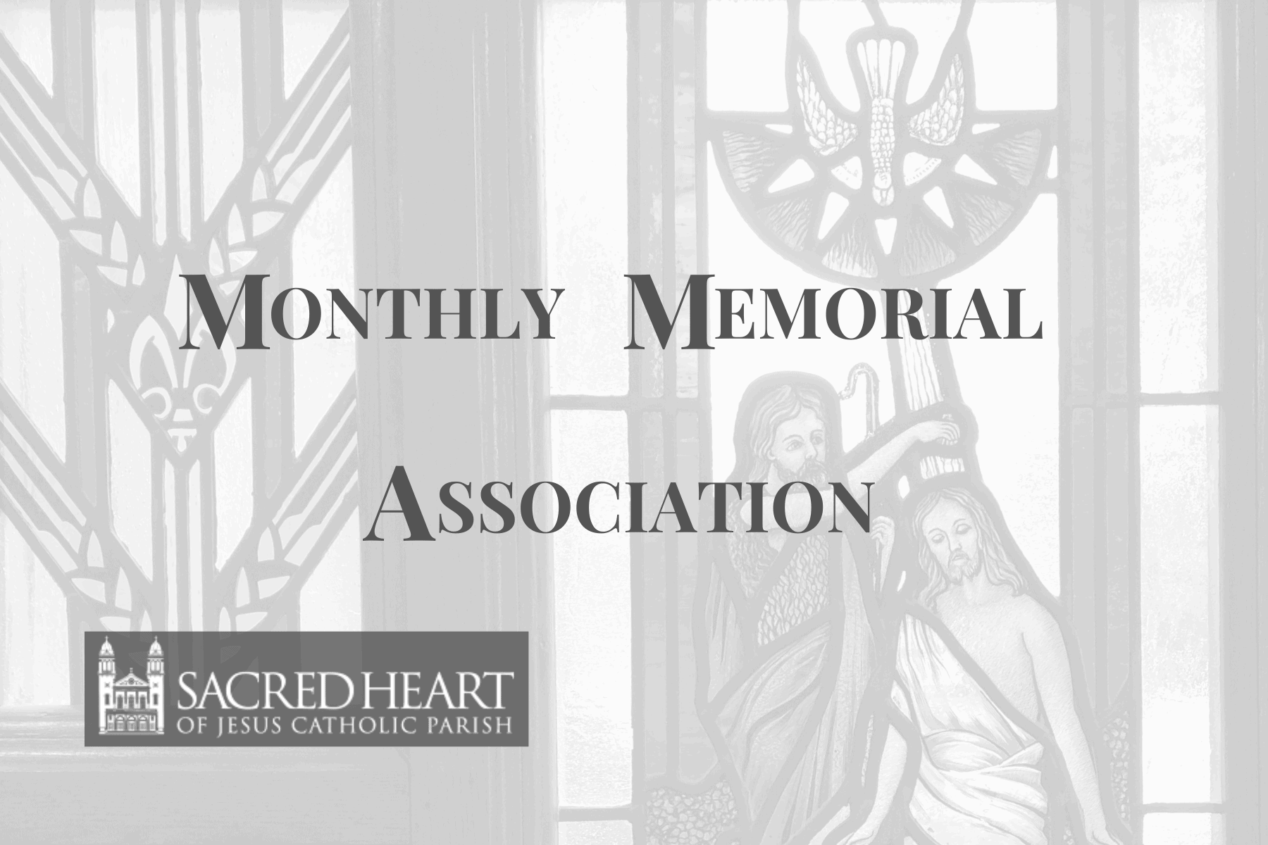 Monthly Memorial Association