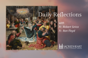Daily Reflections and Prayer – Sacred Heart Parish GR
