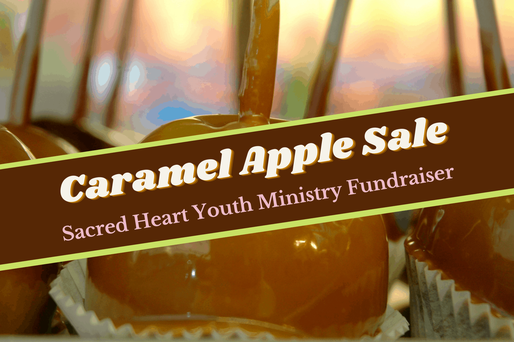 Caramel Apple Sale – Order deadline, Oct. 8