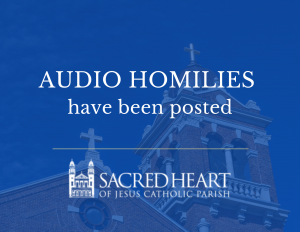 Listen to available homilies!