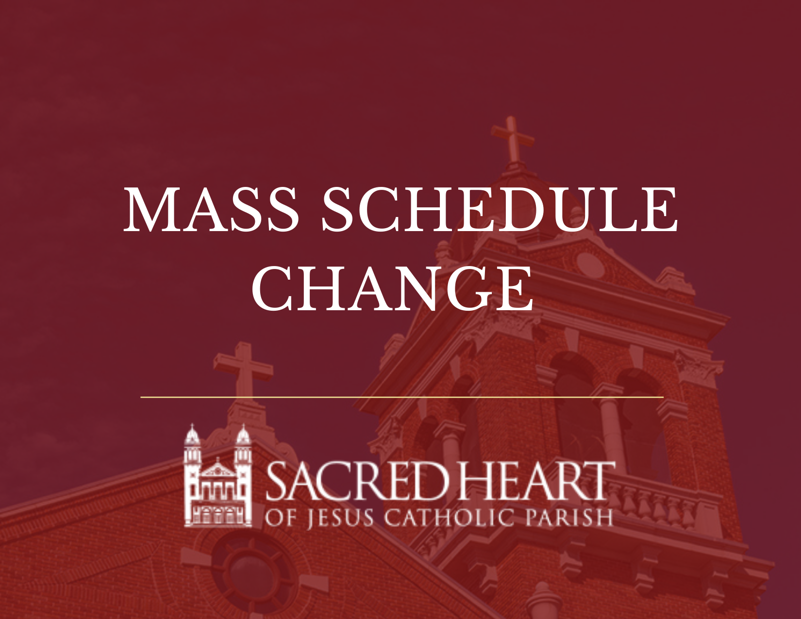NEW MASS SCHEDULE TAKES EFFECT JUNE 13!