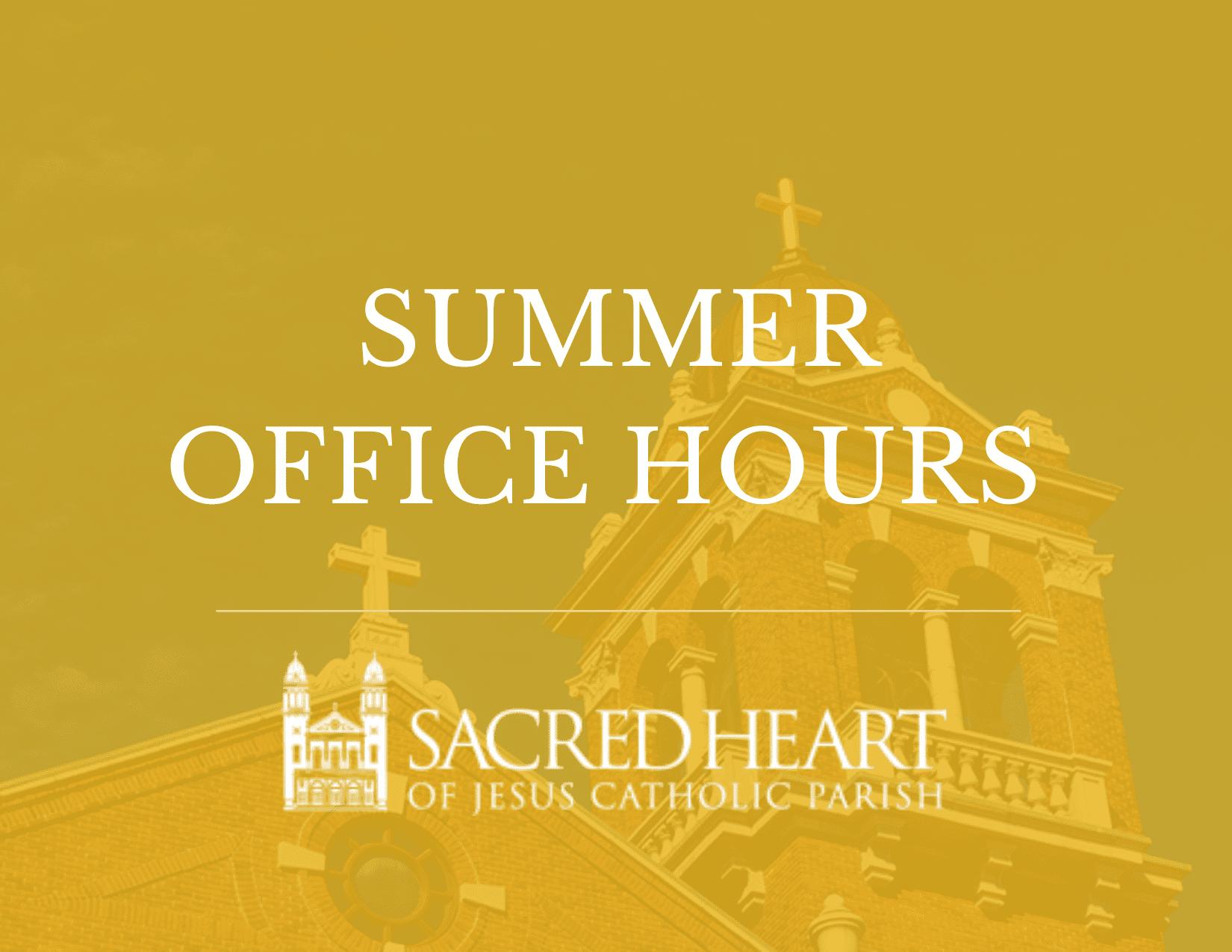 Parish Office Summer Hours